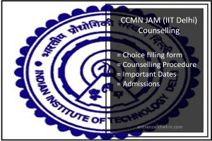 CCMN Choice filling Form JAM Counselling schedule