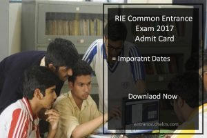 RIE Common Entrance Exam (CEE) Admit Card- Download here