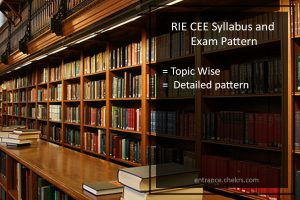 RIE Common Entrance Exam (CEE) Syllabus and Exam Pattern