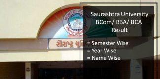 Saurashtra University BCOM BBA BCA Result- 2nd 4th 6th Semester Result