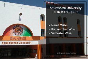 Saurashtra University LLB Result- B.Ed Sem 2nd, 4th and 6th Results