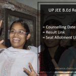 UP B.ED Result, B.ED JEE Counselling Schedule, Seat allotment list