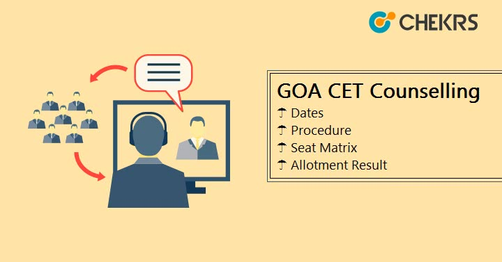 GOA CET Counselling 1st round Seat Matrix Seat Allotment result