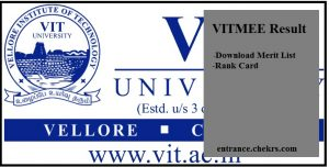 VITMEE Result, Download Merit List, Rank Card @vit.ac.in