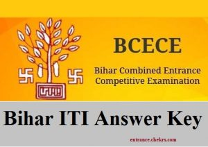 Bihar ITI Answer Key Pdf Download- 11th June BCECE ITICAT Answer Sheet