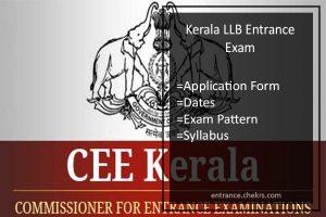 Kerala LLB Entrance Exam, Application Form, Dates, Exam Pattern & Syllabus