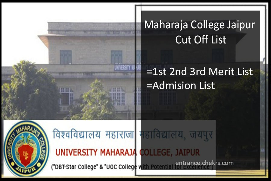Maharaja College Jaipur Cut Off List- 1st 2nd 3rd Merit List