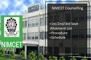 NIMCET Counselling, 1st 2nd 3rd Seat Allotment List, Procedure & Schedule