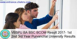 VBSPU BA BSC BCOM Result- 1st 2nd 3rd Year Purvanchal University Results