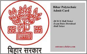Bihar Polytechnic Admit Card 2017- DCECE Hall Ticket, Exam Dates Download