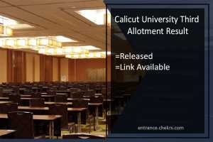 Calicut University Third Allotment Result- ugcap.uoc.ac.in 3rd List Released