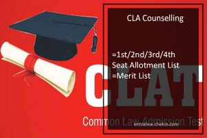 CLA Counselling, 1st 2nd 3rd 4th Seat Allotment List, Merit List