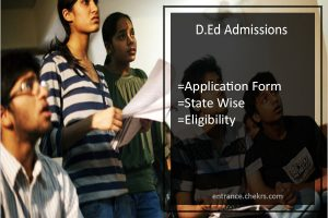 D.Ed Admissions- Application Form (All State), Eligibility, Process