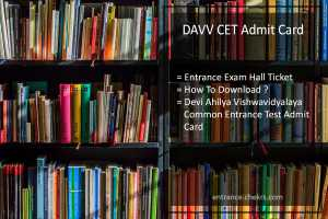 dauniv.ac.in, DAVV CET Admit Card, Entrance Exam Hall Ticket Download