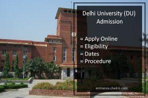 Delhi University (DU) Admission, Apply Online, Eligibility, Dates, Procedure