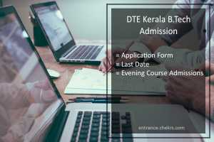 DTE Kerala B.Tech Admission Evening Course Application Form, Last Date