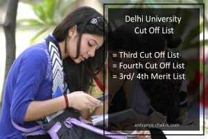 DU Third/ Fourth Cut Off List, Delhi University 3rd 4th Merit List Download