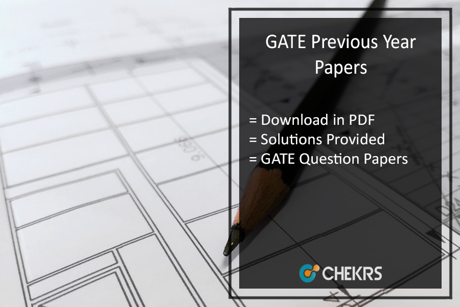 GATE Previous Year Papers Pdf Download With Solution- All Branches