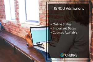 IGNOU Admission, Online Status, Last Date, Courses @ignou.ac.in