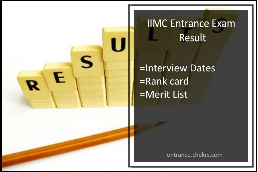 IIMC Entrance Exam Result - iimc.nic.in Rank Card, Merit List