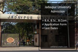 Jadavpur University Admission ,18, BA B.Sc B.Com Application Form till 14th June