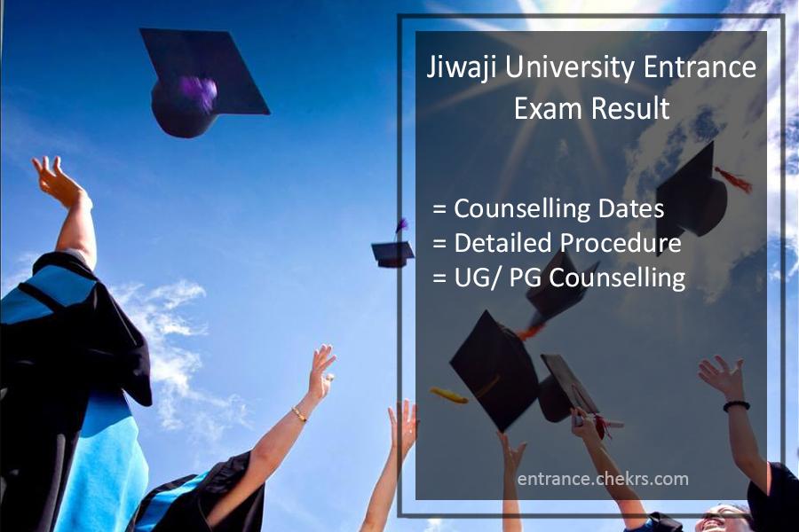 Jiwaji University Entrance Exam Result - UG PG Counselling Dates, Procedure