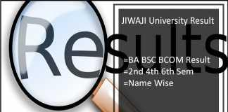 JIWAJI University Result BA BSC BCOM MA 2nd-4th-6th Semester Results