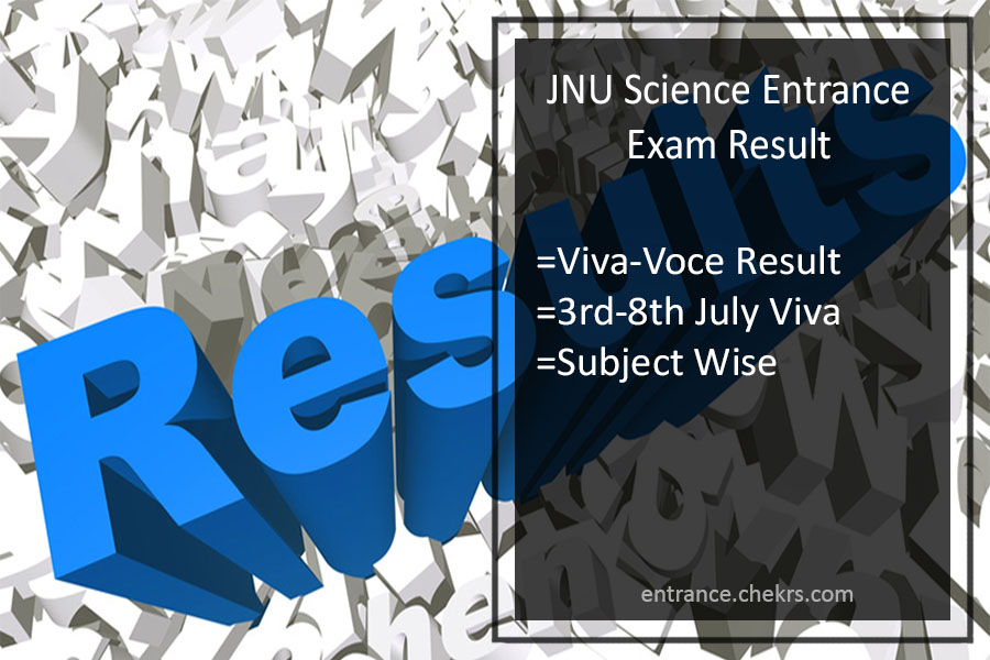 JNU Science Entrance Exam Result Released for Viva Voce (3rd-8th) July