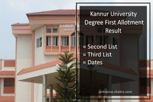 Kannur University Degree First Allotment Result, Second Third Admission List Date