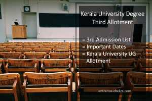 Kerala University Degree Third (3rd) Allotment, Date (Released)