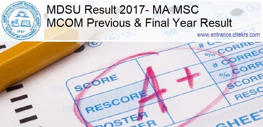 MDSU Result- MA MSC MCOM Previous & Final Year Result @mdsuexam.org