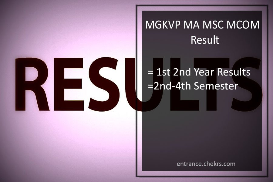 MGKVP MA 2nd-4th Semester Result, MSC MCOM 1st 2nd Year Results
