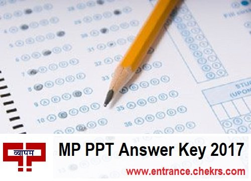 MP PPT Answer Key 2017- vyapam.nic.in Pre Polytechnic Test Answer Sheet Download