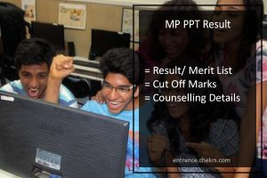 MP PPT Result, Vyapam Pre Polytechnic Test Merit List, Cut Off, Counselling