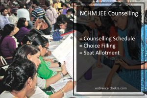 NCHM JEE Counselling Schedule, Online Choice Filling, Seat Allotment