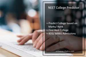 NEET College Predictor Based on Marks/ Rank- Find Best College