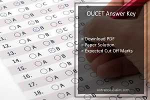 OUCET Answer Key Pdf- Download Osmania University Paper Solution, Cut Off (Expected)