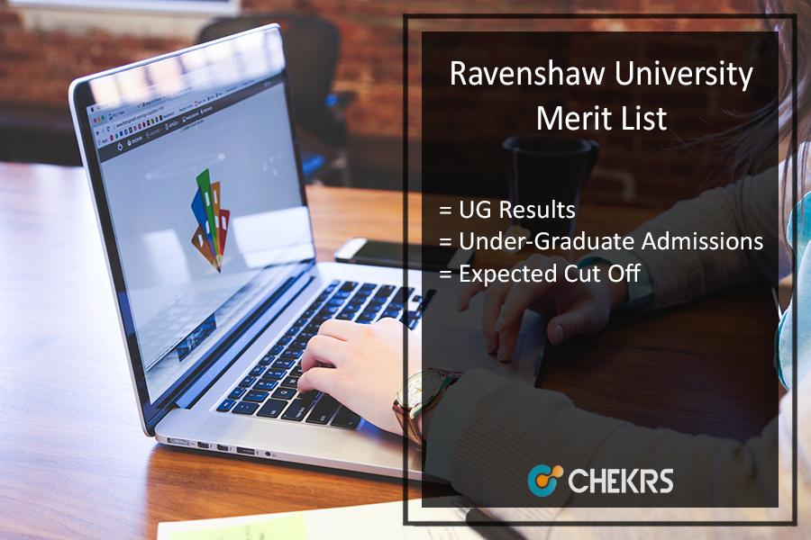 Ravenshaw University UG Merit List - Admission Cut Off @ravenshawuniversity.ac.in