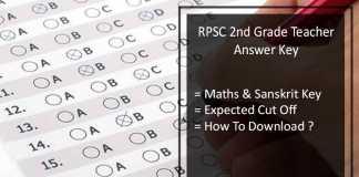 RPSC 2nd Grade Teacher Maths-Sanskrit Answer key (30th June), Expected cut off