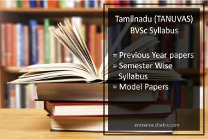 Tamilnadu BVSc (TANUVAS) Syllabus- Previous Year Sample/ Model Papers