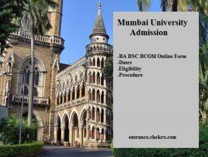 Mumbai University Admission- BA BSC BCOM Online Form, Dates, Eligibility, Procedure