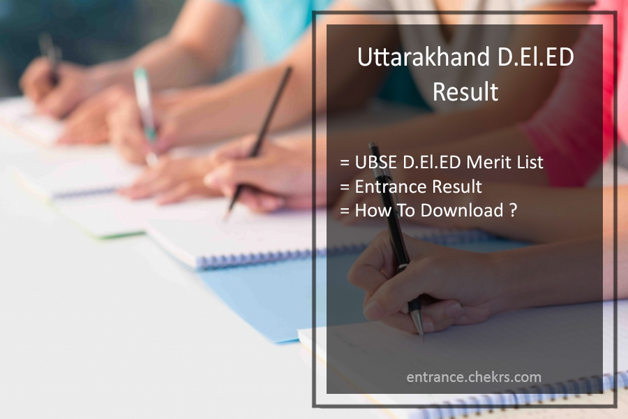 Uttarakhand D.EI.ED Result UBSE DEIED Entrance Result