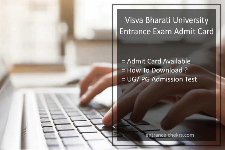 Visva Bharati University Entrance Exam Admit Card , Dates for UG PG Admission Test