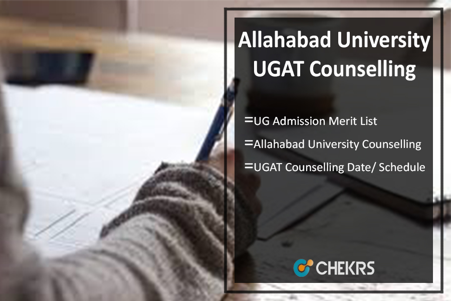 Allahabad University UGAT Counselling Date, UG Admission Merit List
