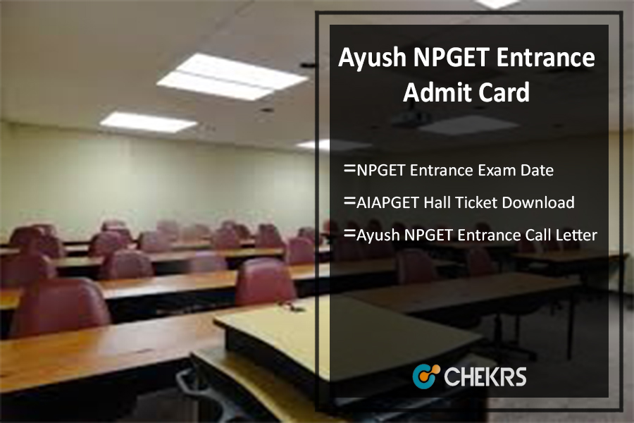 Ayush NPGET Entrance Admit Card, Exam Date, AIAPGET Hall Ticket Download