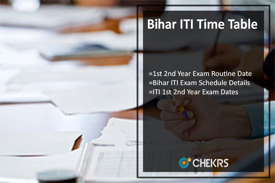 Bihar ITI Time Table, 1st 2nd Year Exam Routine Date @bceceboard.com