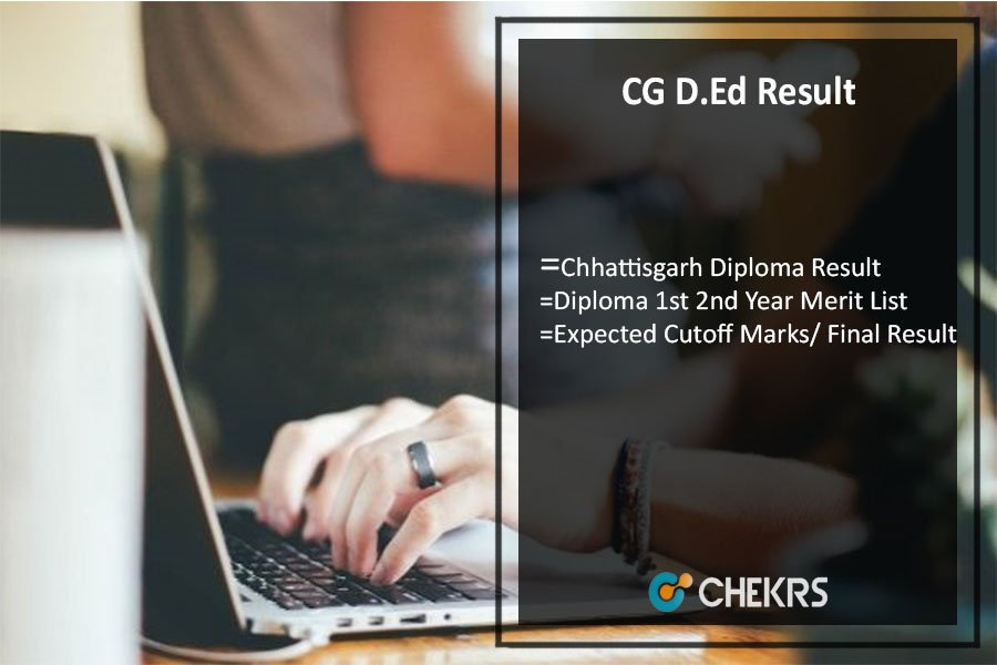 CG D.Ed Result, Chhattisgarh Diploma 1st 2nd Year Result Releasing Soon