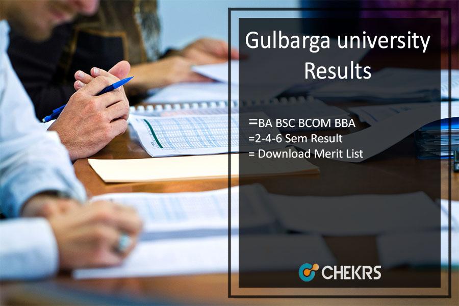 Gulbarga university Result, BA BSC BCOM BBA 2-4-6 Sem Result