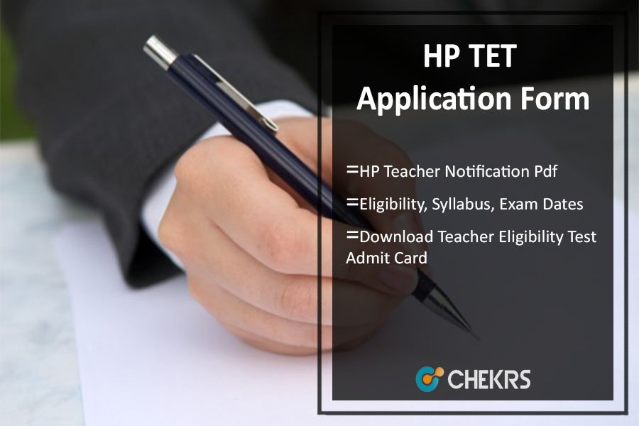 HP TET Application Form, Eligibility, Syllabus, Admit Card, Exam Dates