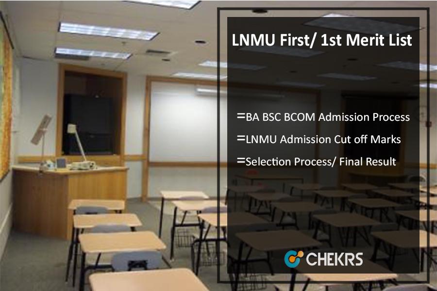 LNMU First/ 1st Merit List, BA BSC BCOM Admission Cut Off @lnmu.ac.in